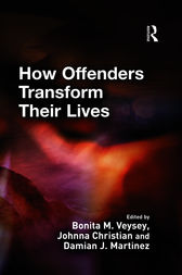 How Offenders Transform Their Lives by Bonita Veysey