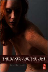 The Naked and the Lens by Louis Benjamin