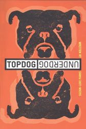 Topdog/Underdog (TCG Edition) by Suzan-Lori Parks
