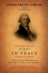 First in Peace by Conor Cruise O'Brien