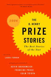 The O. Henry Prize Stories 2006 by Laura Furman