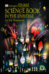 The Most Explosive Science Book in the Universe...By The Brainwaves by Claire Watts