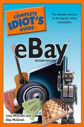 The Complete Idiot's Guide to Ebay, 2nd Edition by Lissa McGrath