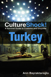 Turkey: A Survival Guide to Customs and Etiquette