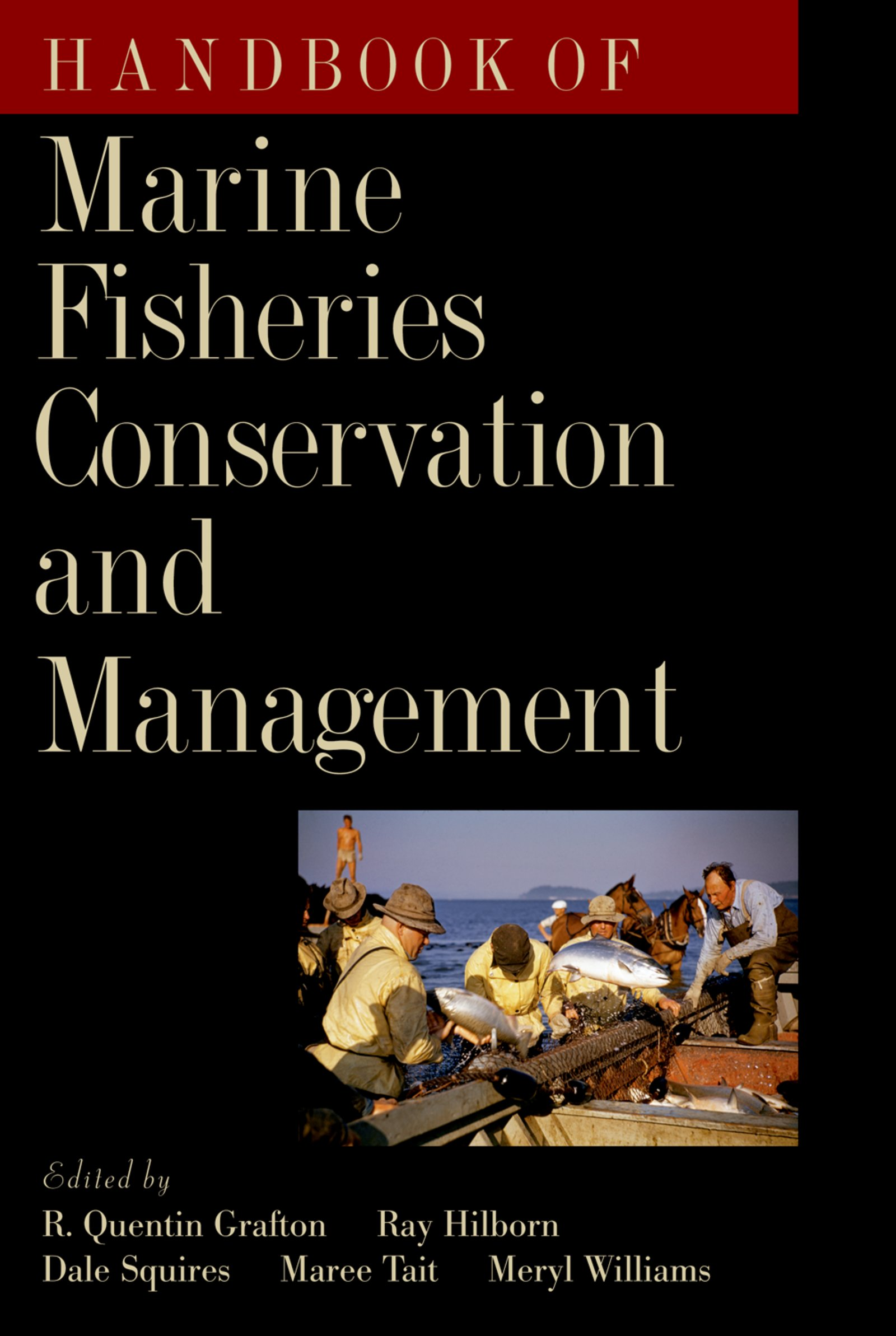 Download Ebook Handbook of Marine Fisheries Conservation and Management by R. Quentin Grafton Pdf