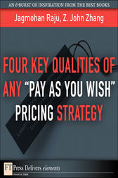 Four Key Qualities of Any Pay As You Wish Pricing Strategy by Jagmohan Raju