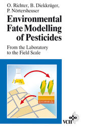 Environmental Fate Modelling of Pesticides by Otto Richter