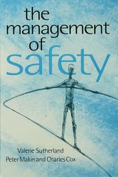 The Management of Safety by Valerie J Sutherland