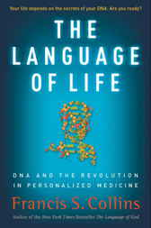 The Language of Life by Francis S. Collins