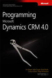 Programming Microsoft Dynamics® CRM 4.0 by Mike Snyder