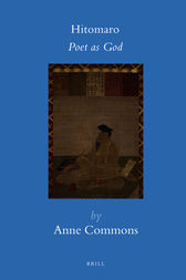 Hitomaro: Poet as God by Anne Commons
