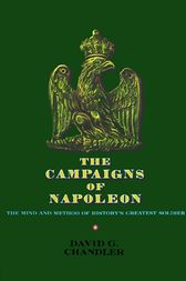The Campaigns of Napoleon by David G. Chandler