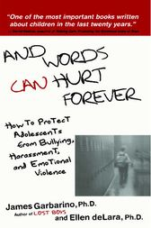 And Words Can Hurt Forever by James Garbarino