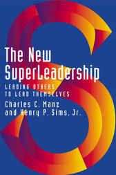 The New SuperLeadership by Charles C. Manz