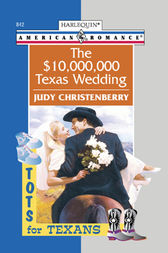 The $10,000,000 Texas Wedding by Judy Christenberry
