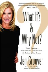 What If? and Why Not? by Jen Groover