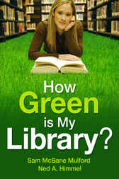 How Green is My Library? by Sam Mulford