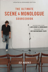 The Ultimate Scene and Monologue Sourcebook, Updated and Expanded Edition by Ed Hooks