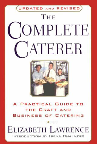 Download Ebook The Complete Caterer by Elizabeth Lawrence Pdf