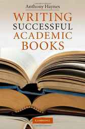 Writing Successful Academic Books by Anthony Haynes