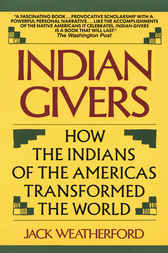 Indian Givers by Jack Weatherford