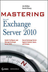Mastering Microsoft Exchange Server 2010 by Jim McBee