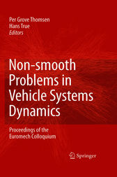 Non-smooth Problems in Vehicle Systems Dynamics by Per Grove Thomsen