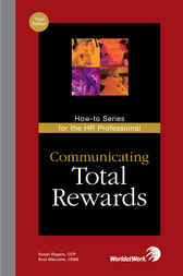 Communicating Total Rewards by Susan Rogers