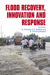Flood Recovery, Innovation and Response by D. Proverbs