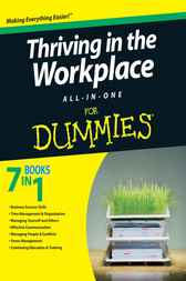 Thriving in the Workplace All-in-One For Dummies by Consumer Dummies
