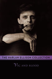 Vic and Blood by Harlan Ellison