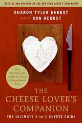 The Cheese Lover's Companion by Sharon T. Herbst