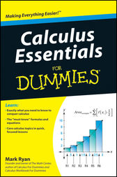 Calculus Essentials For Dummies by Mark Ryan