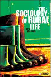 The Sociology of Rural Life by Sam Hillyard