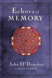 Echoes of Memory by John O'Donohue