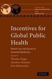 Incentives for Global Public Health by Thomas Pogge