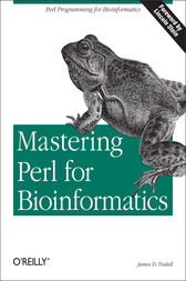 Mastering Perl for Bioinformatics by James Tisdall