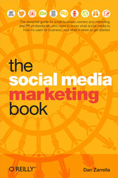 The Social Media Marketing Book by Dan Zarrella