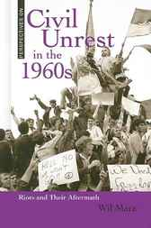 Civil Unrest in the 1960s by Wil Mara