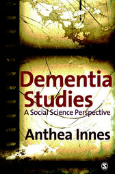 Dementia Studies by Anthea Innes