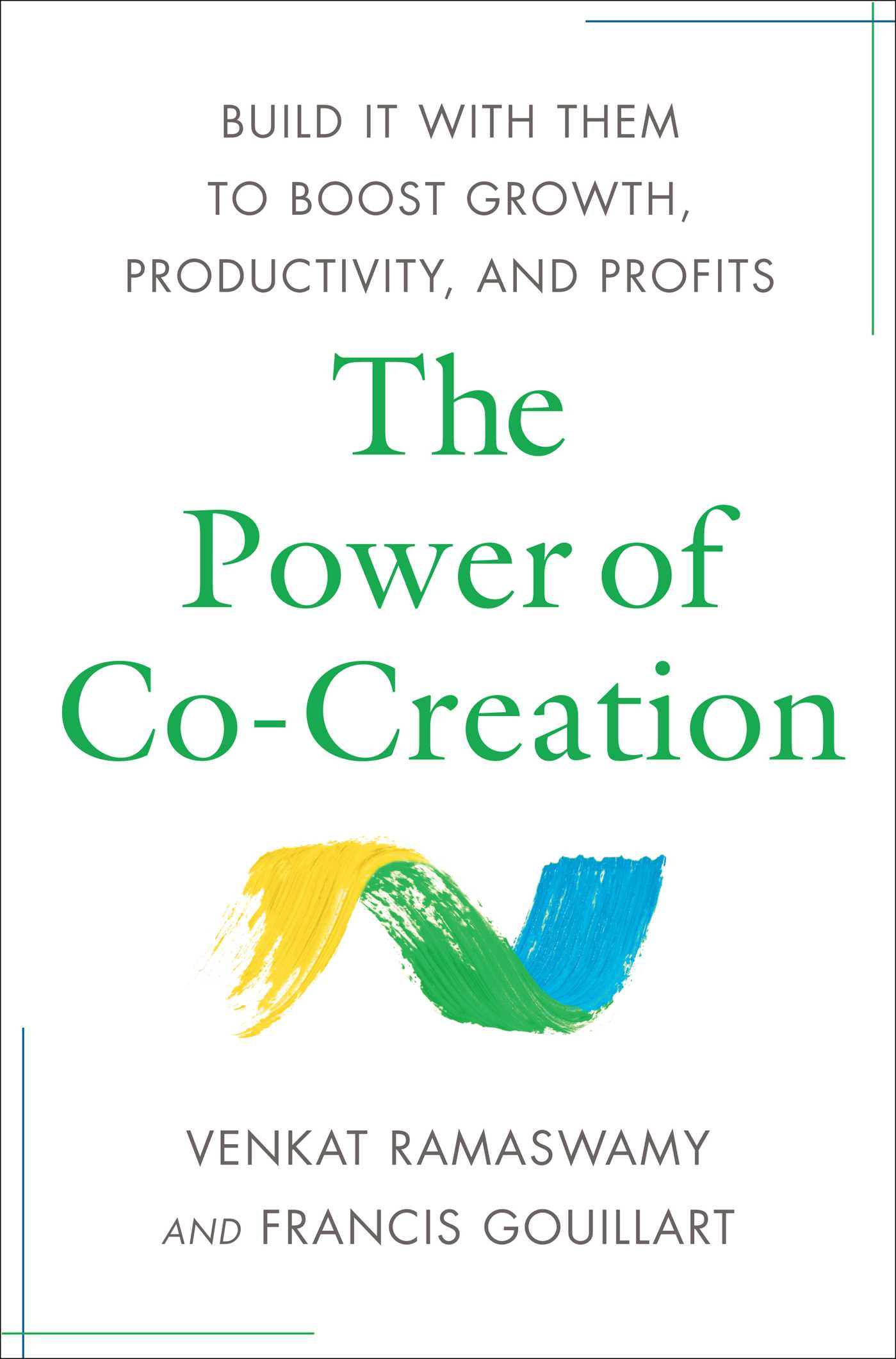 Download Ebook The Power of Co-Creation by Venkat Ramaswamy Pdf