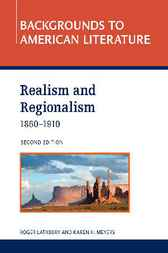 Realism and Regionalism, 1860 - 1910 by Infobase Publishing