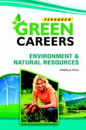 Environment and Natural Resources by Infobase Publishing