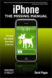 iPhone: The Missing Manual: The Missing Manual