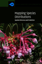 Mapping Species Distributions by Janet Franklin