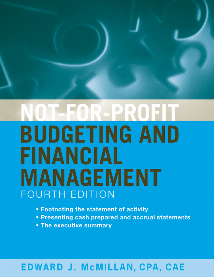 Download Ebook Not-for-Profit Budgeting and Financial Management (4th ed.) by Edward J. McMillan Pdf