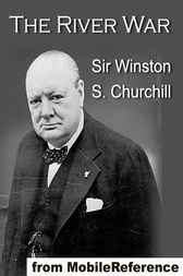 The River War by Winston S. Churchill