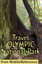 Travel Olympic National Park by MobileReference