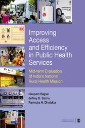 Improving Access and Efficiency in Public Health Services by Nirupam Bajpai