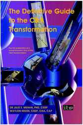 The Definitive Guide to the C&A Transformation Process by Julie Mehan
